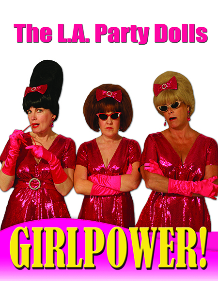 GirlPower starring L.A. Party Dolls